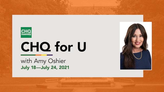 CHQ for U :: July 18—July 24, 2021