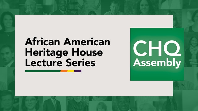 African American Heritage House Lecture Series