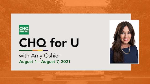 CHQ for U :: August 1—August 7, 2021