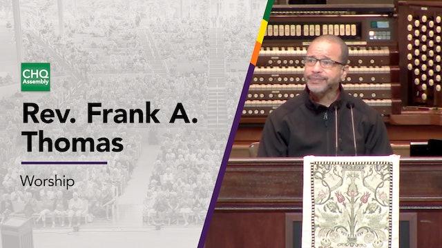 Rev. Frank A. Thomas - Friday