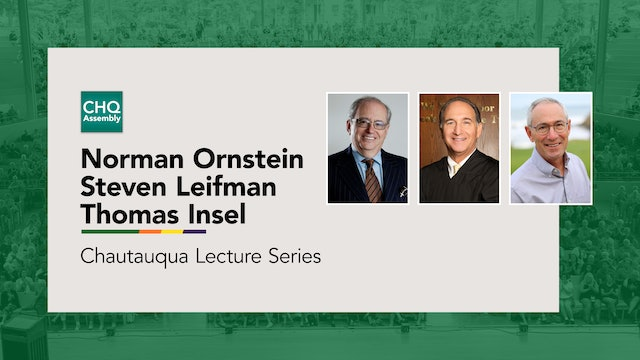 Norman Ornstein, Steven Leifman, and Thomas Insel