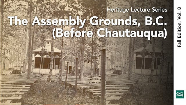 The Assembly Grounds, B.C. (Before Ch...