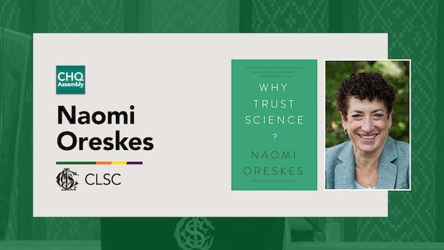 CLSC: Naomi Oreskes