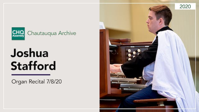 Organ Recital with Joshua Stafford 7/...