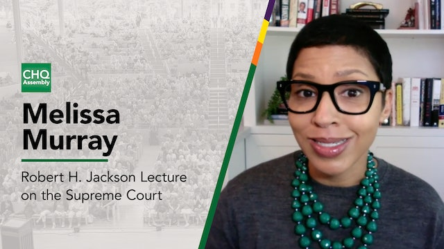 Robert H. Jackson Lecture on the Supreme Court Presented by Melissa Murray