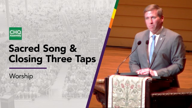 Sacred Song and Closing Three Taps