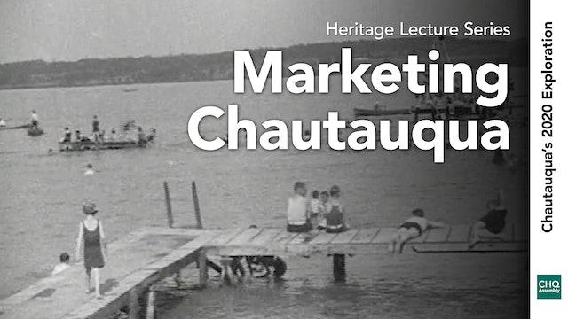 Marketing Chautauqua