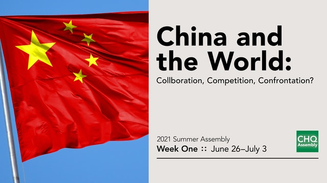 China and the World: Collaboration, Competition, Confrontation?