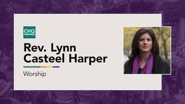 Rev. Lynn Casteel Harper - Friday