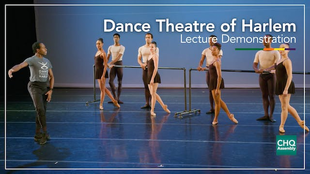 Dance Theatre of Harlem Lecture Demon...