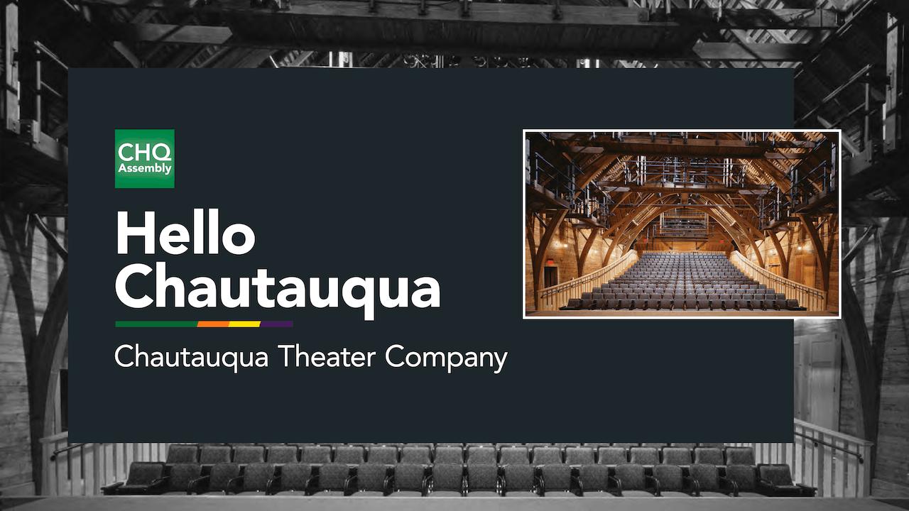 "Chautauqua Theater Company's ""Hello Chautauqua"""