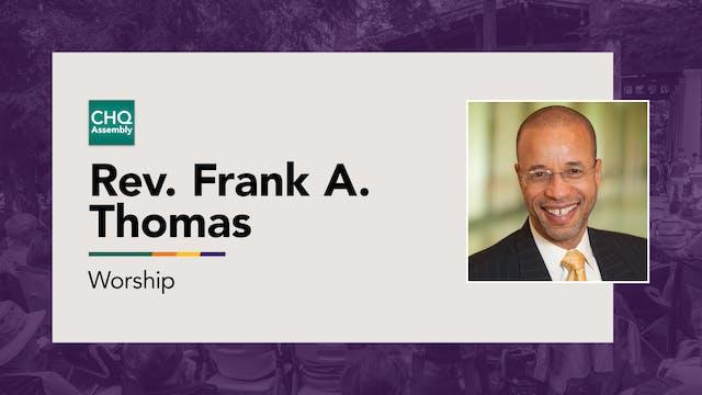 Rev. Frank A. Thomas - Monday