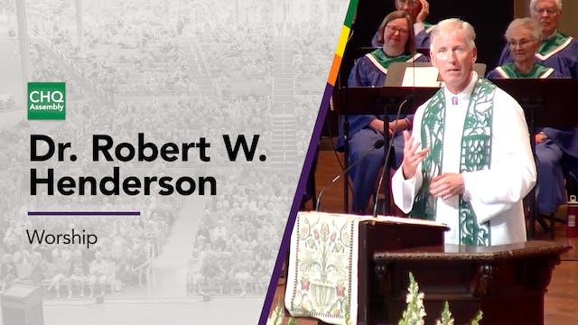 Dr. Robert W. Henderson - Sunday
