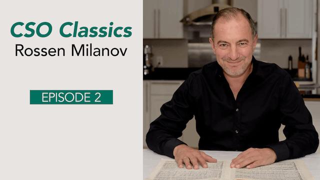 CSO Classics Podcast, Ep. 2