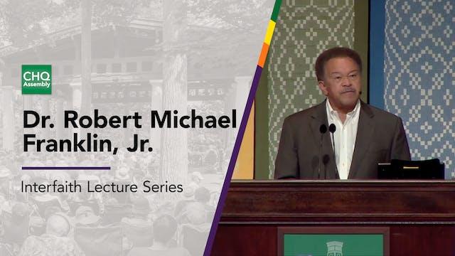 Dr. Robert Michael Franklin, Jr