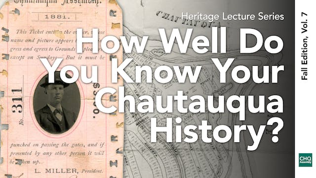 How Well Do You Know Your Chautauqua ...