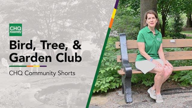Bird, Tree, and Garden Club
