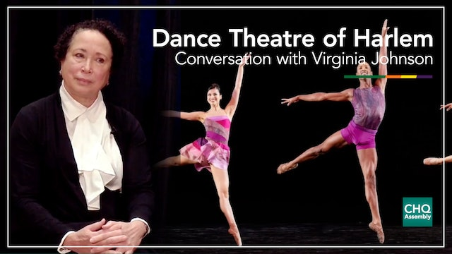 Dance Theatre of Harlem: Conversation with Virginia Johnson, Artistic Director
