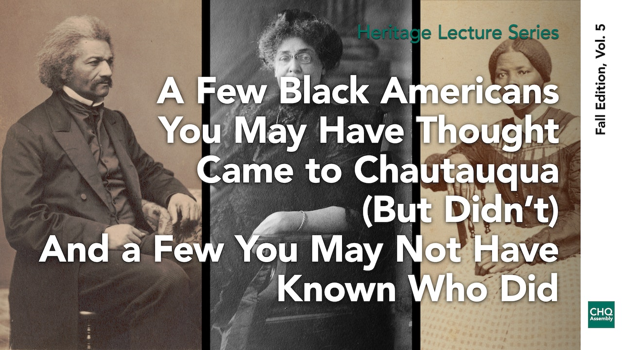 A Few Black Americans You May Have Thought Came to Chautauqua (But Didn't)