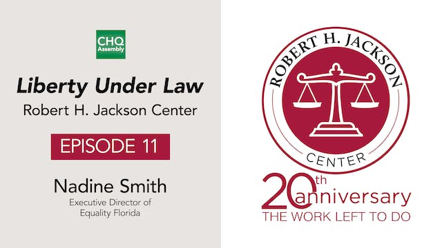 Liberty Under Law Podcast, Ep. 11
