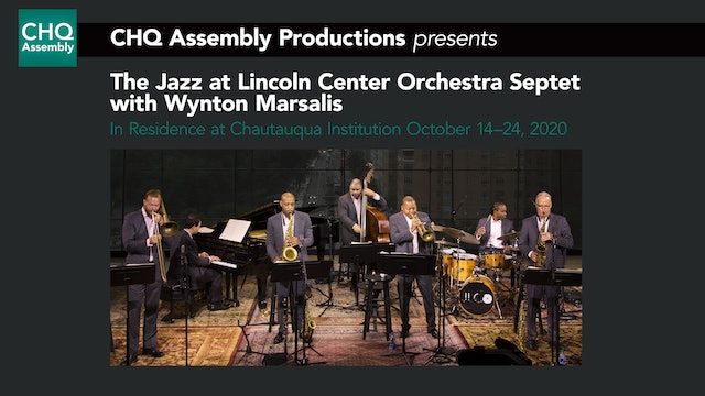 CHQ Assembly Productions Presents: The JLCO Septet with Wynton Marsalis