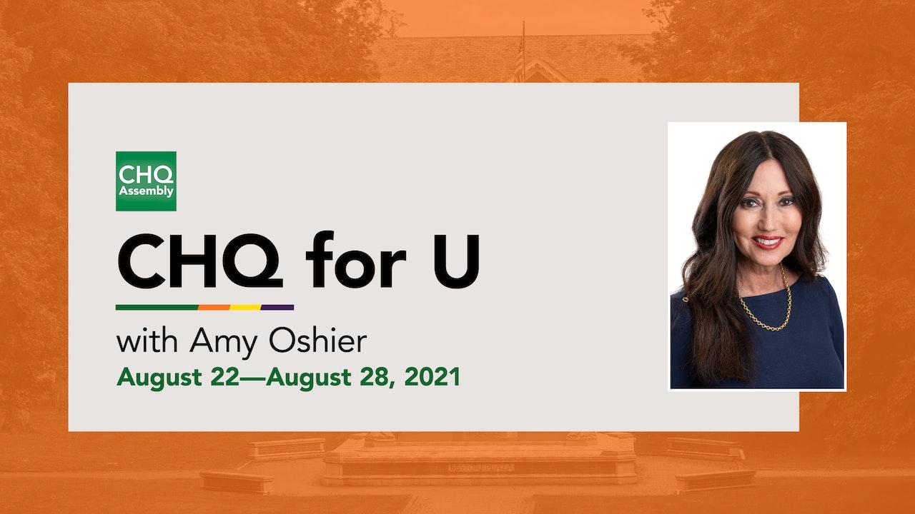 CHQ for U :: August 22—August 28, 2021