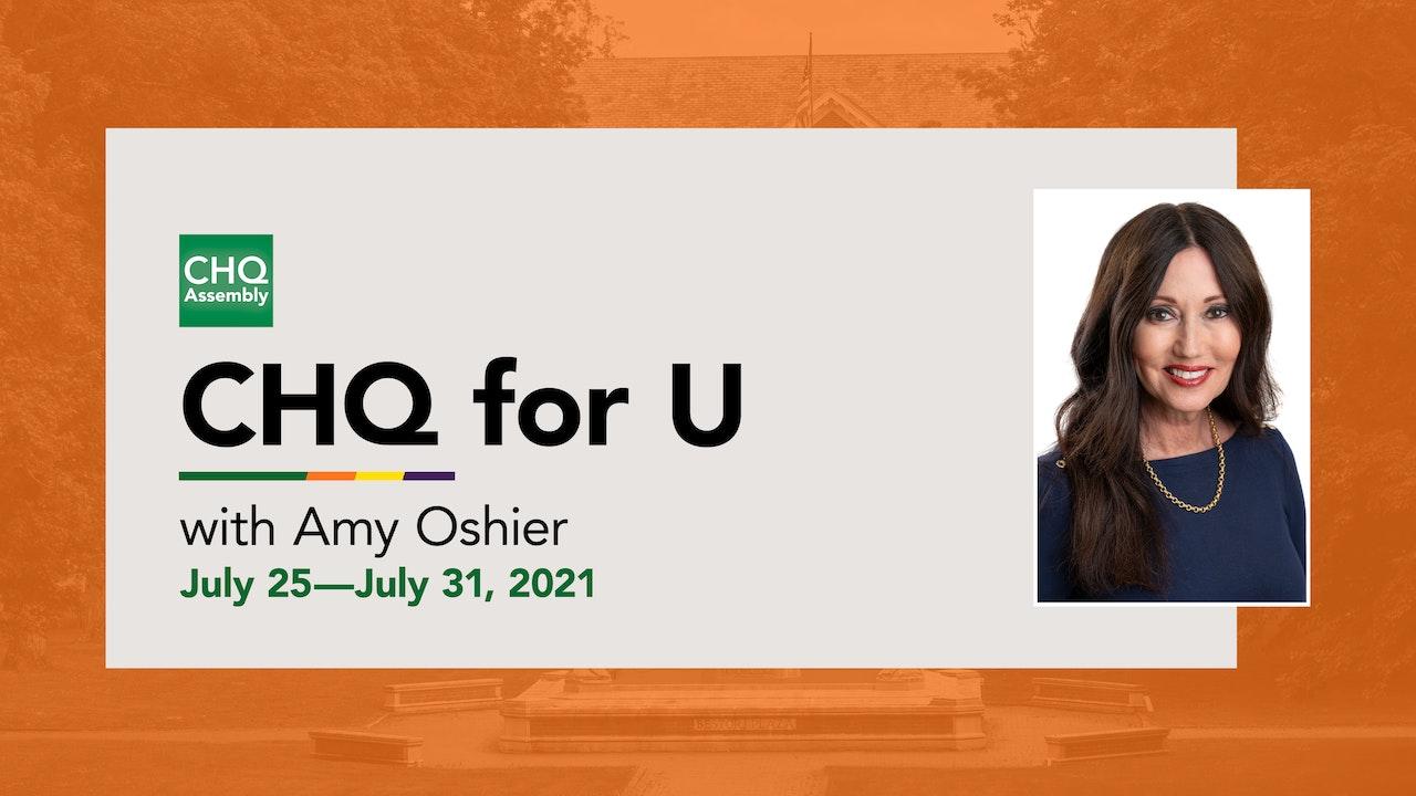 CHQ for U :: July 25—July 31, 2021