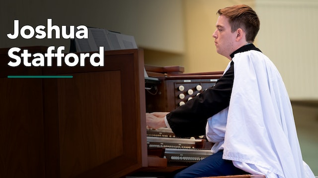 Organ Recital with Joshua Stafford 7/8/20