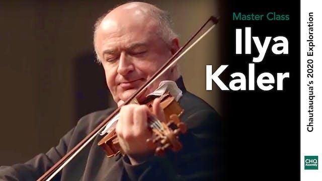 Ilya Kaler Master Class