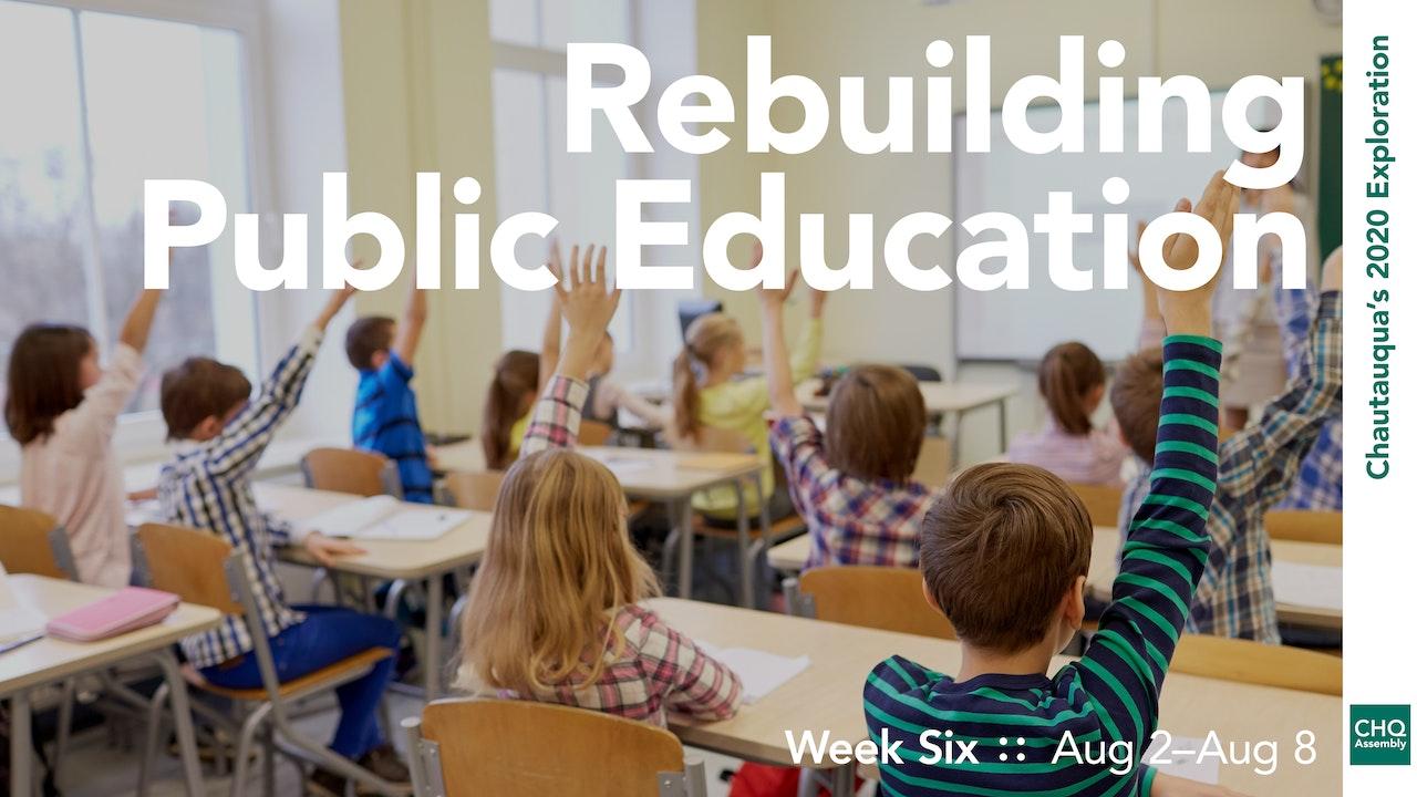 Rebuilding Public Education
