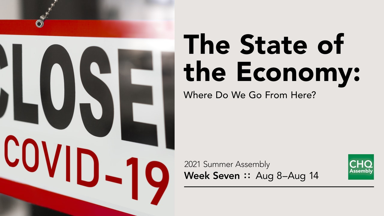The State of the Economy: Where Do We Go From Here?