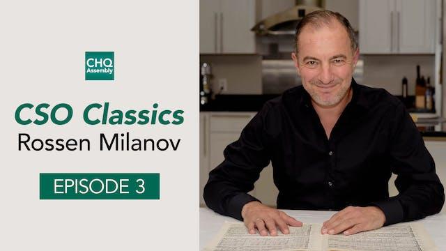 CSO Classics Podcast, Ep. 3