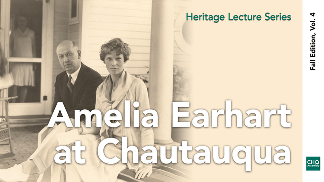 Amelia Earhart at Chautauqua