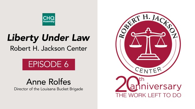 Liberty Under Law Podcast, Ep. 6