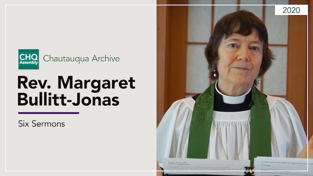 Six Sermons by Rev. Margaret Bullitt-Jonas
