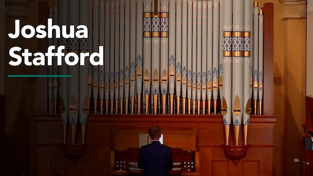 Organ Recital with Joshua Stafford 7/29/20