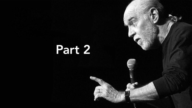George Carlin: A National Comedy Center Birthday Celebration, Part 2