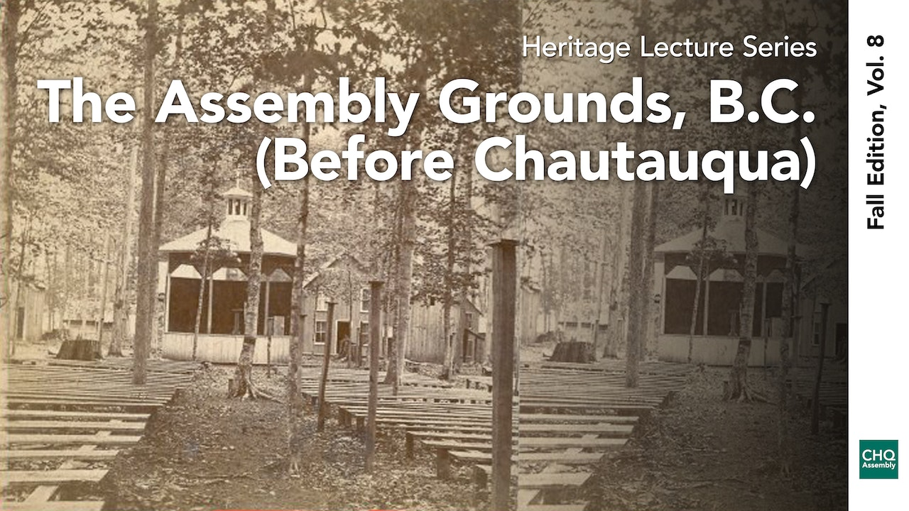 The Assembly Grounds, B.C. (Before Chautauqua)