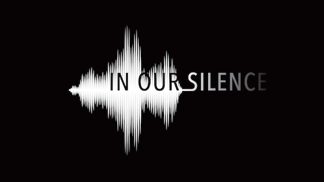 In Our Silence - The Full Song Cycle