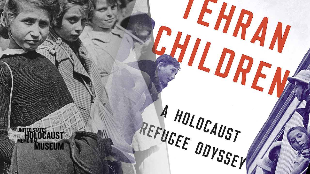 The Tehran Children: Iran's Unexpected & Suppressed Connection to the Holocaust