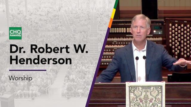 Dr. Robert W. Henderson - Tuesday