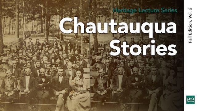 Chautauqua Stories