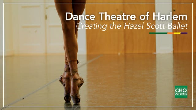 Dance Theatre of Harlem: Creating the...