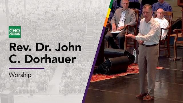Rev. Dr. John C. Dorhauer - Monday