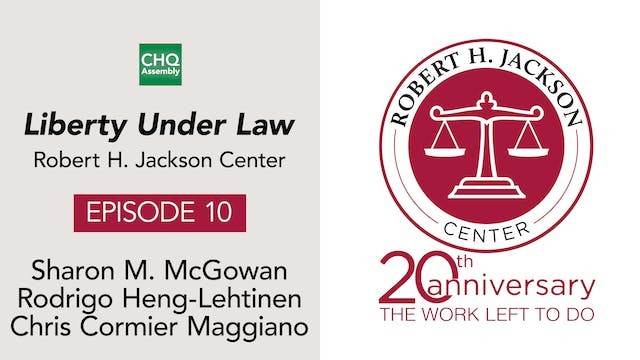 Liberty Under Law Podcast, Ep. 10