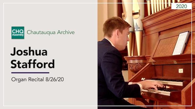 Organ Recital with Joshua Stafford 8/26/20