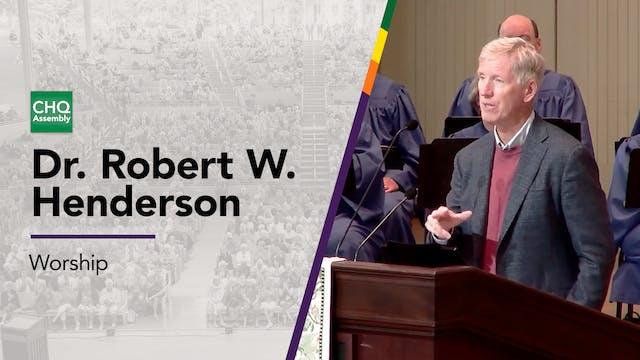 Dr. Robert W. Henderson - Thursday