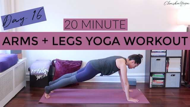 Day 16 - Arms and Legs Yoga Workout