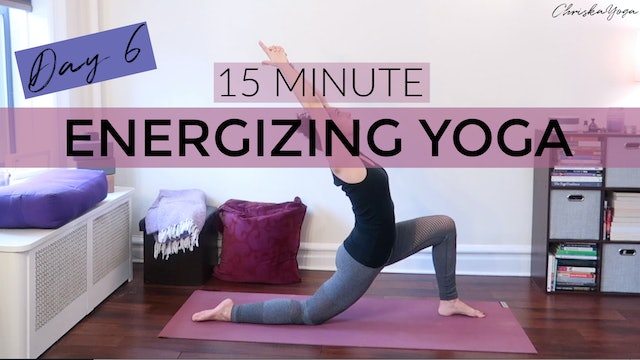 Day 6 - Energizing Yoga