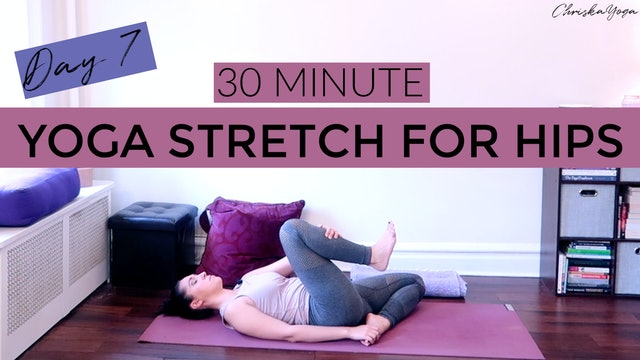 Day 7 - Yoga Stretch for Hips